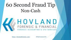 non-cash fraud